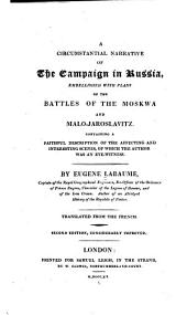 A circumstantial narrative of the campaign in Russia