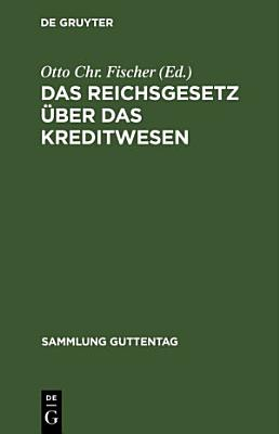 Das Reichsgesetz Uber Das Kreditwesen