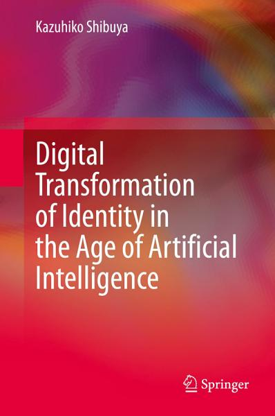Digital Transformation of Identity in the Age of Artificial Intelligence PDF