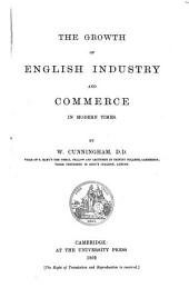 The Growth of English Industry and Commerce During the Early and Middle Ages: Volume 2