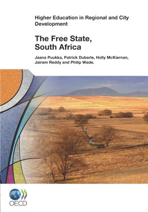 Higher Education in Regional and City Development  The Free State  South Africa 2012 PDF