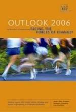 Outlook 2006: An Executive's Companion to Facing the Forces of Change®