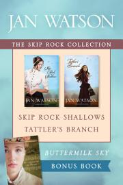 The Skip Rock Collection  Skip Rock Shallows   Tattler s Branch   Buttermilk Sky PDF