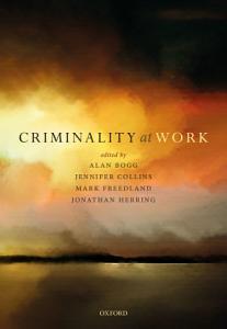 Criminality at Work PDF