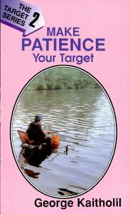 Make Patience Your Target Book