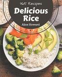 365 Delicious Rice Recipes