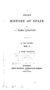 A Short History of Spain: Volume 1