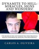 Dynamite to Hell   Miracles  Signs and Wonders  PDF
