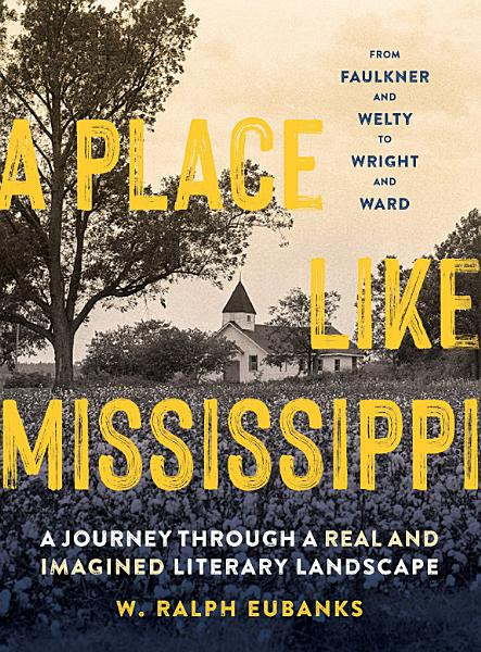 Download A Place Like Mississippi Book