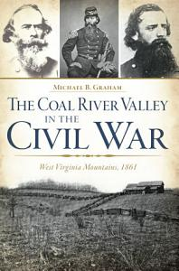 The Coal River Valley in the Civil War Book