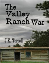 The Valley Ranch War PDF