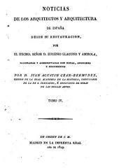 Noticias de los arquitectos y arquitectura de España desde su restauración: Volumen 4