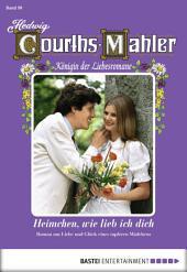 Hedwig Courths-Mahler - Folge 090: Heimchen, wie lieb ich dich
