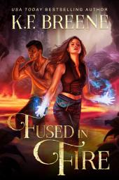Fused In Fire: Fire and Ice Trilogy, 3