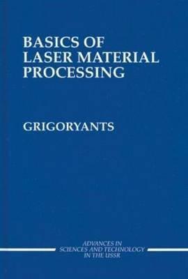 Basics of Laser Material Processing