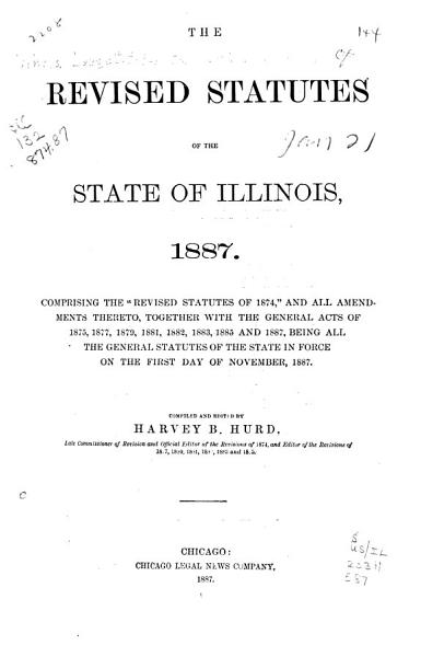 Download The Revised Statutes of the State of Illinois  1887 Book