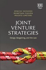 Joint Venture Strategies: Design, Bargaining, and the Law