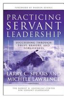 Practicing Servant Leadership PDF