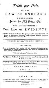 Trials Per Pais: Or, the Law of England Concerning Juries by Nisi Prius, &c