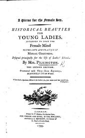 A Mirror for the Female Sex. Historical beauties for young ladies, etc. With vignettes by T. Bewick