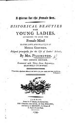 A Mirror For The Female Sex Historical Beauties For Young Ladies Etc With Vignettes By T Bewick Book PDF