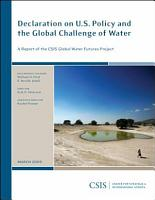 Declaration on U S  Policy and the Global Challenge of Water PDF