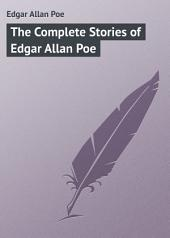 The Complete Stories of Edgar Allan Poe