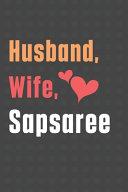 Husband, Wife, Sapsaree