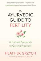 The Ayurvedic Guide to Fertility PDF