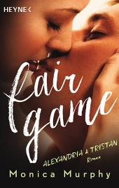 Alexandria & Tristan: Fair Game - Roman