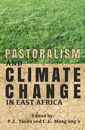 Pastoralism and Climate Change in East Africa PDF