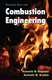Combustion Engineering, Second Edition: Edition 2