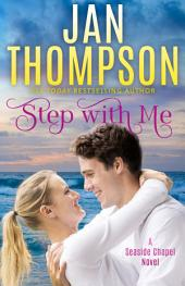 Step with Me: Love Amiss... A Contemporary Christian Romance Novel