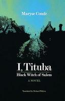 I, Tituba, Black Witch of Salem