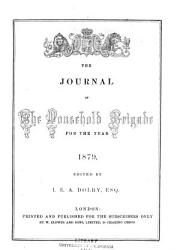 The Journal Of The Household Brigade For The Year 1862 1880 Book PDF
