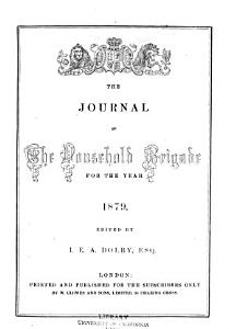 The Journal of the Household Brigade for the Year 1862-1880 Book