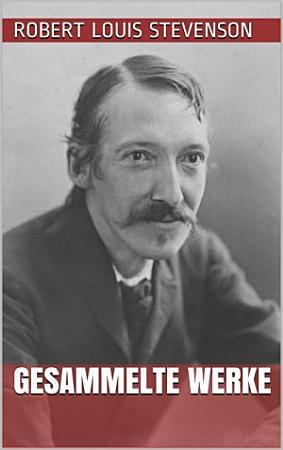 Robert Louis Stevenson   Gesammelte Werke PDF