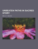 Unbeaten Paths in Sacred Story PDF