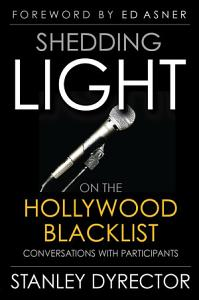 Shedding Light on the Hollywood Blacklist  Conversations with Participants Book