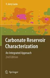 Carbonate Reservoir Characterization: An Integrated Approach, Edition 2