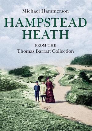 Hampstead Heath from the Thomas Barratt Collection