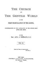 The Church and the Gentile World at the First Promulgation of the Gospel PDF