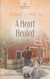 A Heart Healed