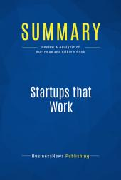 Summary: Startups that Work: Review and Analysis of Kurtzman and Rifkin's Book