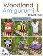 Woodland Amigurumi Book 1: Six Cute and Easy Amigurumi Patterns