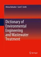 Dictionary of Environmental Engineering and Wastewater Treatment PDF