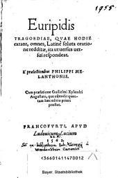Euripidis Tragoediae quae hodie extant, omnes