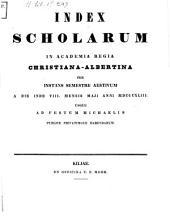 Index scholarum in Academia Regia Christiana Albertina: SS 1843