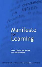 Manifesto for Learning: Fundamental Principles