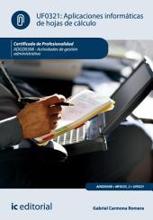Aplicaciones informáticas de hojas de cálculo. ADGD0308 - Actividades de gestión administrativa